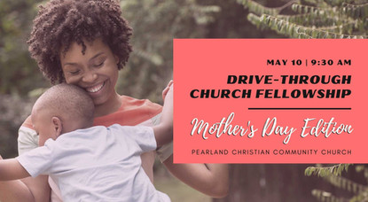 PCCC offers  Mother's Day Edition of Drive-Through Church