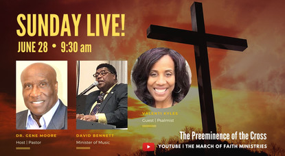 Join Dr. Gene Moore Online for Sunday Worship June 28th