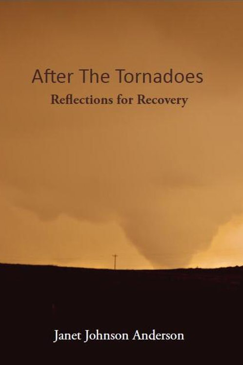 After The Tornadoes -Reflections for Recovery - 6 x 9 Softcover