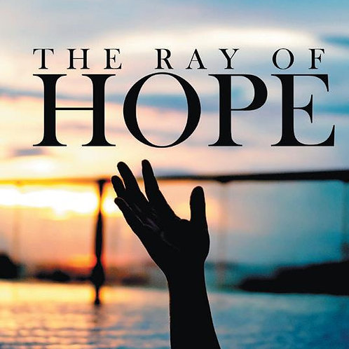 The Ray of Hope - 6 x 9 Hardcover