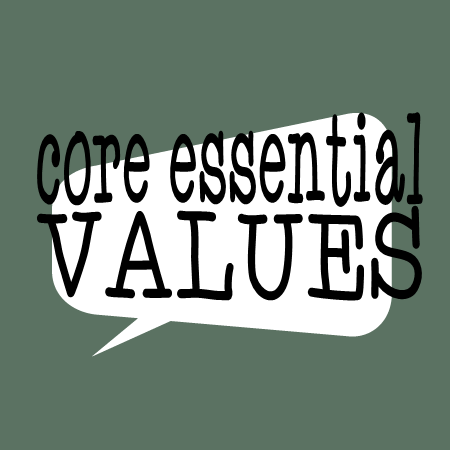 Core Essential Values