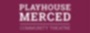 playhouseMerced.webp