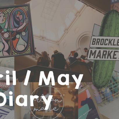 April/May Diary