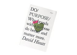 Do Purpose David Hieatt