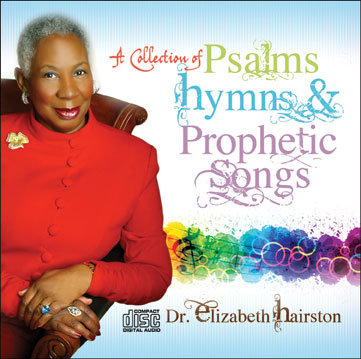 A COLLECTION OF PSALMS, HYMNS & PROPHETIC SONGS