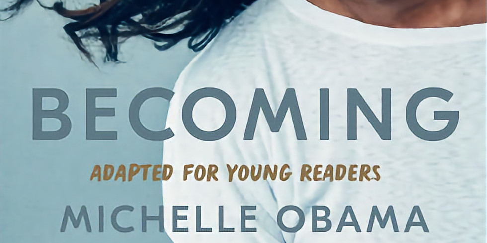 LLHS DEI Book Club: Becoming (Adapted for Young Readers) by Michelle Obama