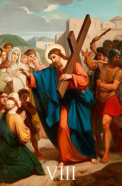 VIII - Jesus consola as mulheres piedosa