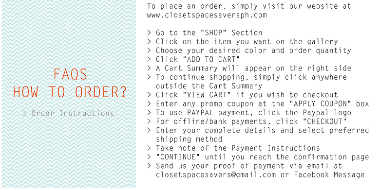 Frequently Asked Questions   How to Order   The Closet Space Savers Company