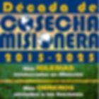 Logo Decada Cosecha lema encima uno de o