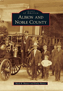 Images of America Albion and Noble County Book