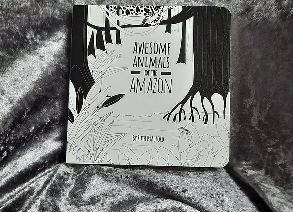 Awesome Animals of the Amazon Baby Board Book
