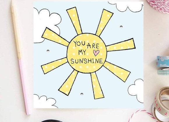 """You Are My Sunshine Card"""