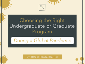 On Choosing the Right Undergraduate Program During a Global Pandemic