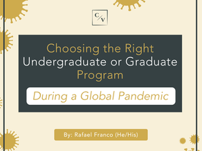 On Choosing the Right Graduate Program During a Global Pandemic