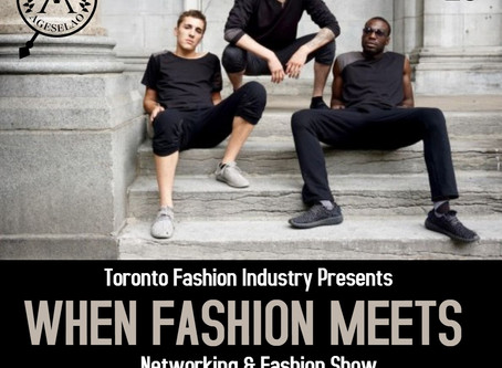 Toronto Fashion Industry: When Fashion Meets.