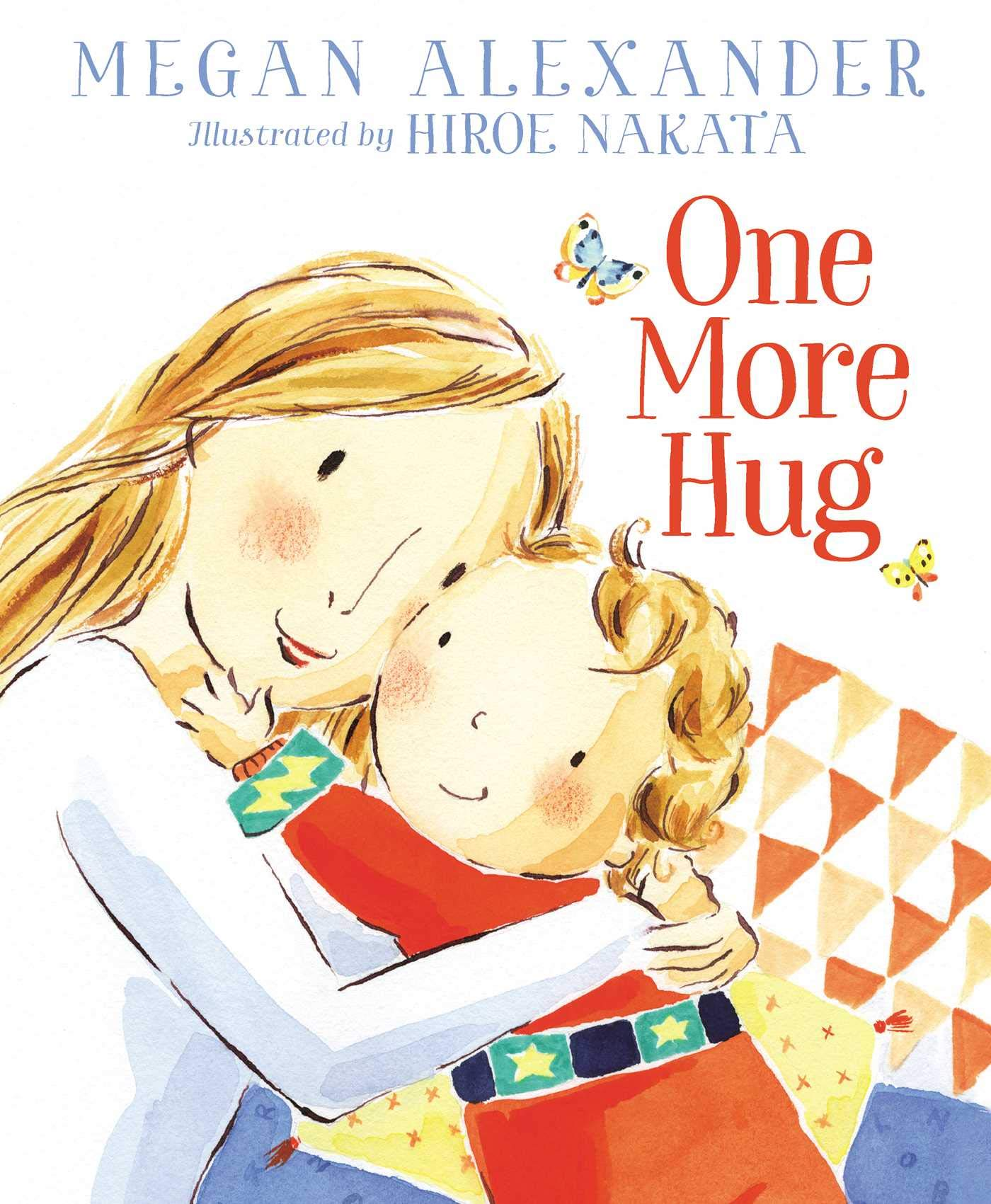 """One More Hug,"" Megan Alexander"