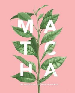 Matcha: A Lifestyle