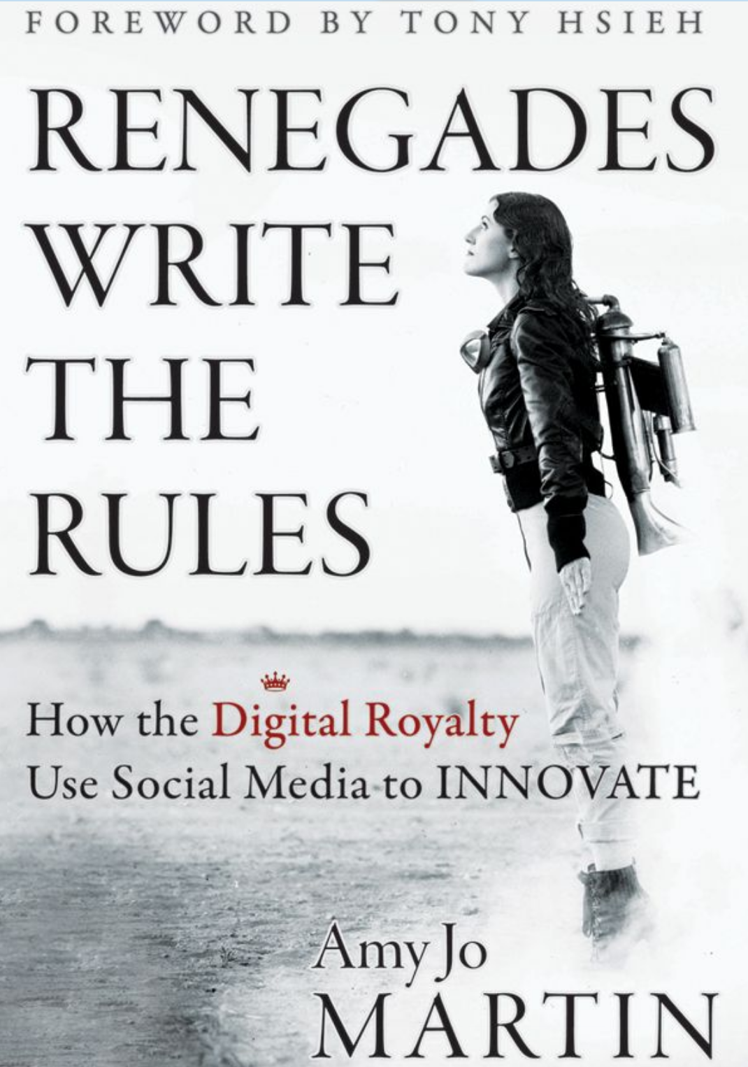 """Renegades Write the Rules,"" Amy Jo Martin"