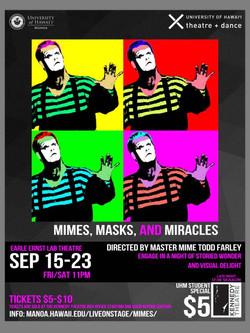 Mimes Masks and Miracles