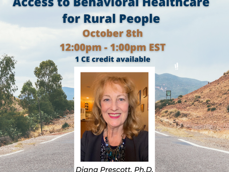 Upcoming CE Program: Access to Behavioral Healthcare for Rural People