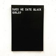 does he date black girls.jpg