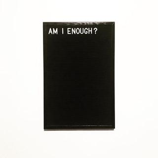 am i enough.jpg