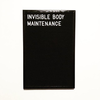 invisible body maintenance.jpg