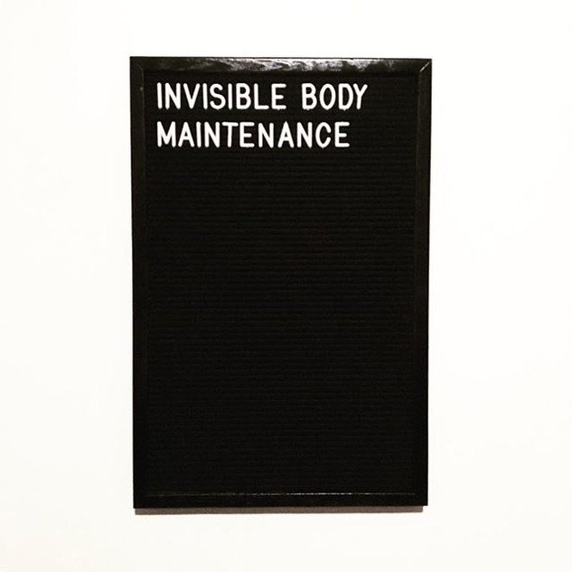 invisible body maintenance.jpg