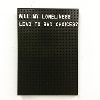 will my loneliness lead to bad choice.jpg