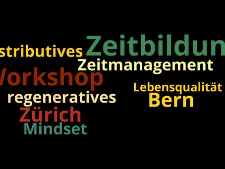 Zeitbildung I Workshops in Bern und Zürich