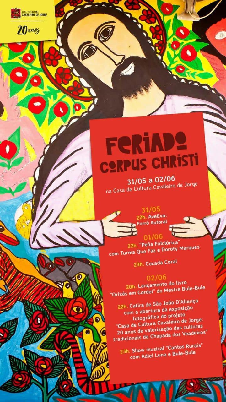 Programação da Casa de Cultura Cavaleiro de Jorge para Corpus Christi.