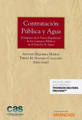 Contratación pública y agua. El impacto de la Nueva Regulación de los Contratos Públicos en el Derec