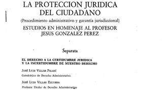 El derecho a la certidumbre jurídica y la incertidumbre de nuestro Derecho