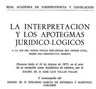 La interpretación y los apotegmas jurídico-lógicos