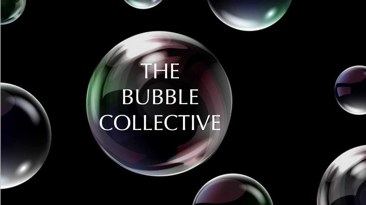 The Bubble Collective