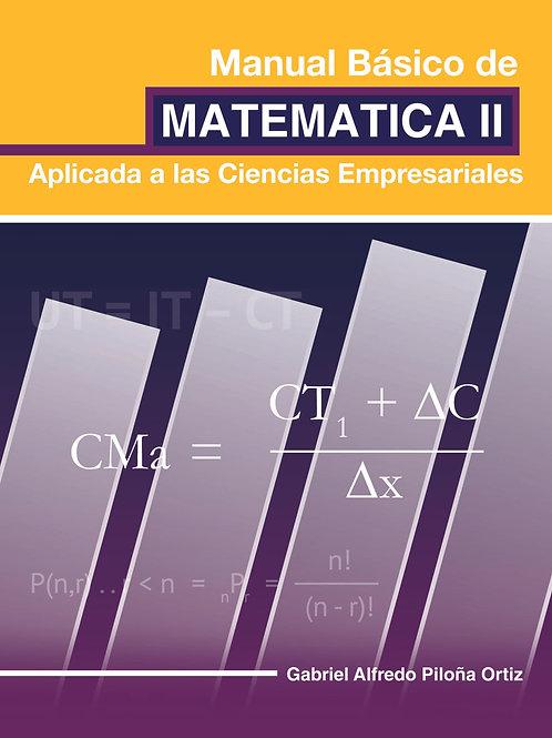 Manual Básico de Matemática II // Aplicada a las Ciencias Empresariales
