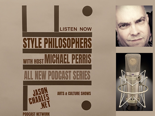Style Philosophers with host Michael Perris on Spotify and Apple podcasts