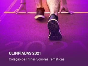 Coleção de Trilhas para as Olimpíadas de 2021