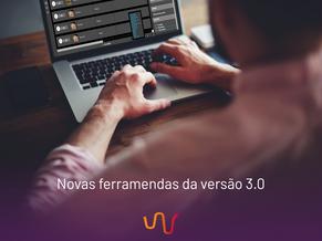 Novas ferramentas da versão 3.0
