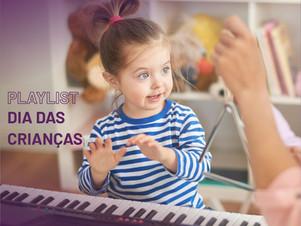 Playlist dia das crianças