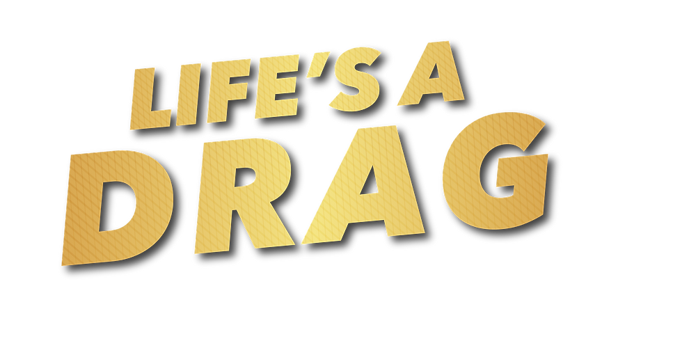 Life's A Drag - 5.22.21 - Early Show