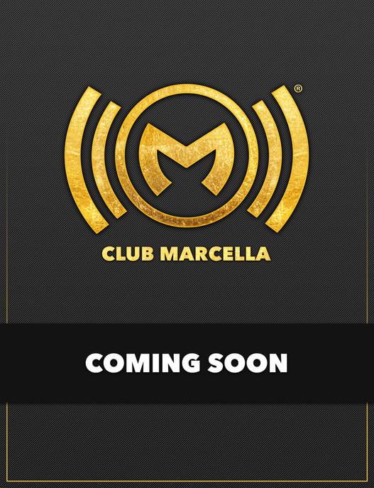 19 - Club Marcella (Coming Soon).jpg