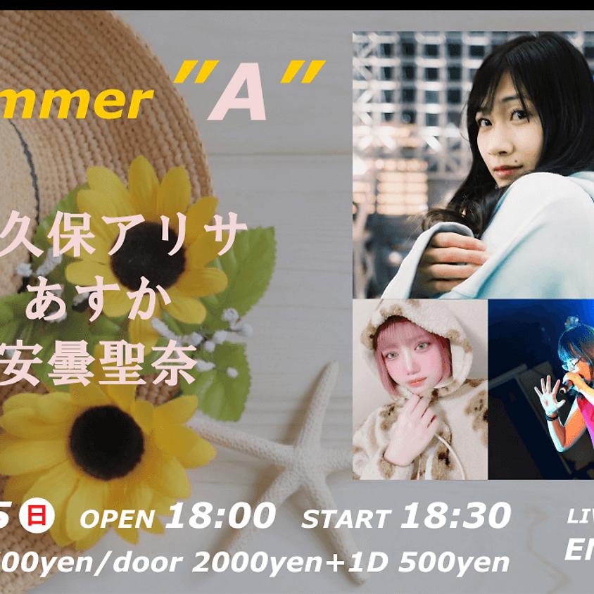 """2021.8.15 summer """"A"""""""
