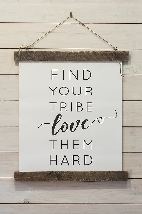 Canvas:  Find Your Tribe (Frame attached)