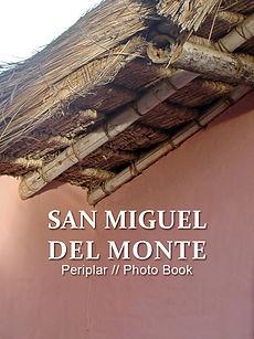 San Miguel del Monte - Colección Periplar // PHOTO BOOKS.