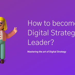 How to become a Digital Strategy Leader