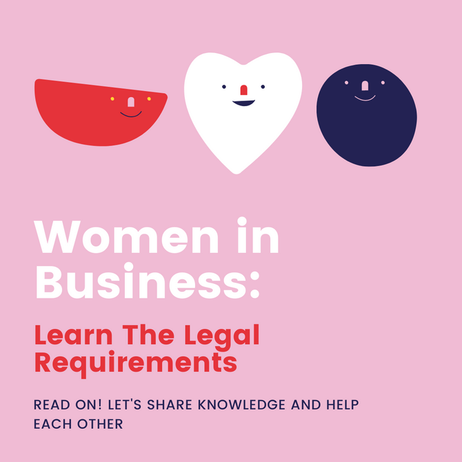 Women in Business: Learn The Legal Requirements