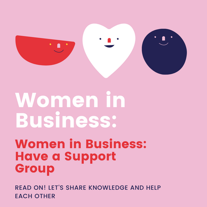 Women in Business: Have a Support Group