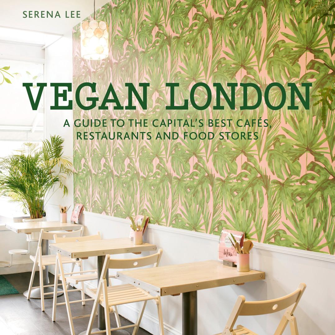 Vegan London Guide, Serena Lee
