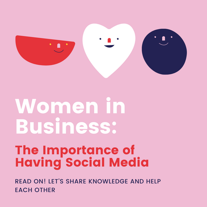 Women in Business: The Importance of Having Social Media